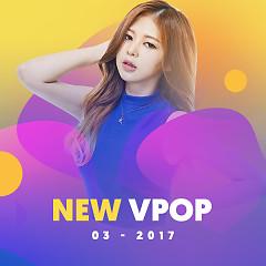 Nhạc Việt Mới Tháng 03/2017