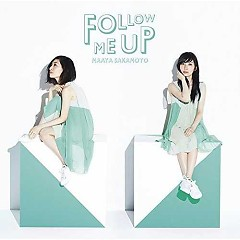 FOLLOW ME UP - Maaya Sakamoto