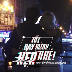 Tối Nay Mình Hẹn Nhé (Single) - Phạm Toàn Thắng, Nguyễn Hồng Giang