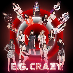 E.G. CRAZY CD1 - E-Girls