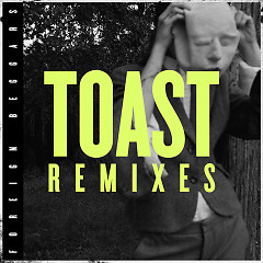 Toast Remixes (Single)