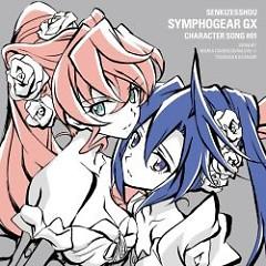 SENKIZESSHOU SYMPHOGEAR GX CHARACTER SONG #01