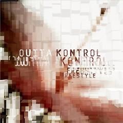 Outta Kontrol - Freestyle