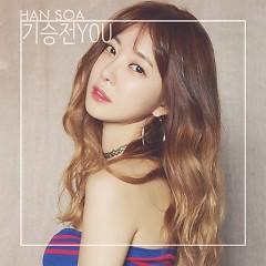 Giseungjeon You (기승전 You) - Han Soa