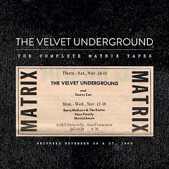 The Complete Matrix Tapes (CD1) - The Velvet Underground
