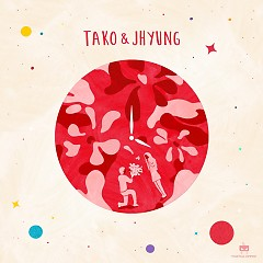 Will You Say (Single) - Tako, J Hyung