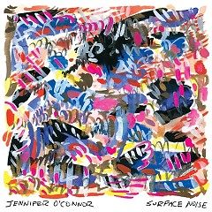 Surface Noise - Jennifer O'Connor