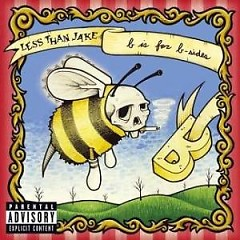 B Is For B-Sides - Less Than Jake