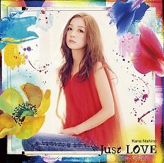 Just LOVE - Nishino Kana
