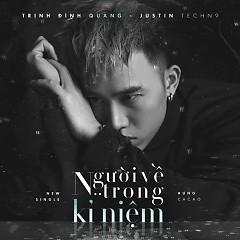Người Về Trong Kỉ Niệm (Single) - Trịnh Đình Quang