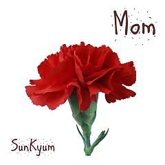 Mom (Single) - Sunkyum