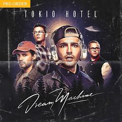 Dream Machine - Tokio Hotel