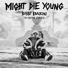 Might Die Young (Single)