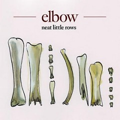 Neat Little Rows (Promo) - Elbow