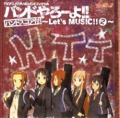TV Animation K-ON!! Official Band Yarou yo!! ~Let's MUSIC!! 2~