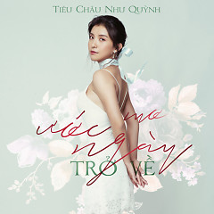 Mơ Ước Ngày Trở Về (Single) - Tiêu Châu Như Quỳnh