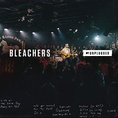 I Miss Those Days (MTV Unplugged) - Bleachers