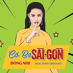 Cô Ba Sài Gòn (Cô Ba Sài Gòn OST) (Single) - Đông Nhi