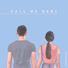 Call Me Baby (Single) - Choi Seok Won