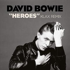 Heroes (Klax Remix)