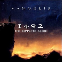 1492 - Conquest Of Paradise (CD1) - Vangelis
