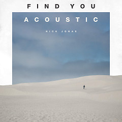Find You (Acoustic) - Nick Jonas