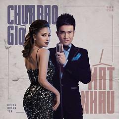 Chưa Bao Giờ Mất Nhau (Single)