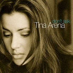 Don't Ask - Tina Arena