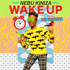 Wake Up (Single) - Nebu Kiniza, Lil Yachty
