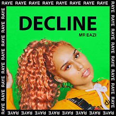 Decline (Acoustic) - Raye, Mr Eazi
