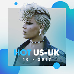 Nhạc US-UK Hot Tháng 10/2017