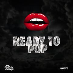 Ready To Pop (Single)