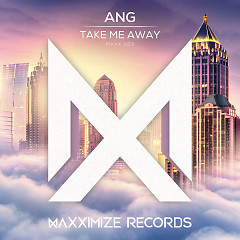 Take Me Away (Single) - ANG