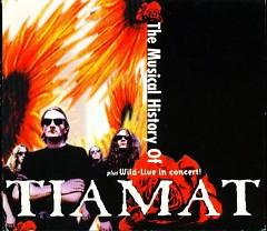 The Musical History Of Tiamat (CD1) - Tiamat
