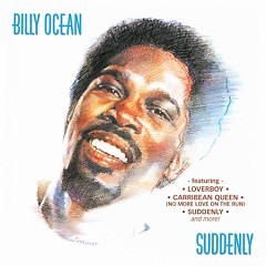 Suddenly - Billy Ocean