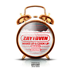 Wake Up & Cook Up (Single) - Zaytoven, Quavo, 2 Chainz