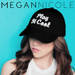 Play It Cool (Single) - Megan Nicole