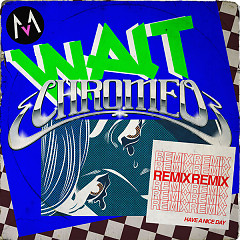 Wait (Chromeo Remix) - Maroon 5