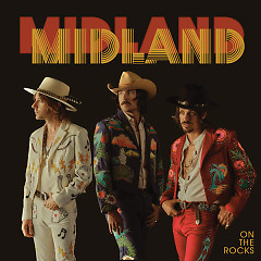 On The Rocks - Midland