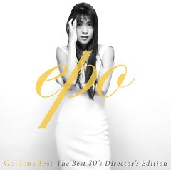 GOLDEN☆BEST The Best 80's Director's Edition CD1 - EPO