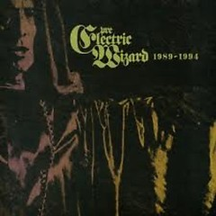 Electric Wizard 1989-1994 - Electric Wizard
