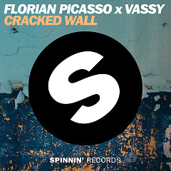 Cracked Wall (Single) - Florian Picasso, Vassy