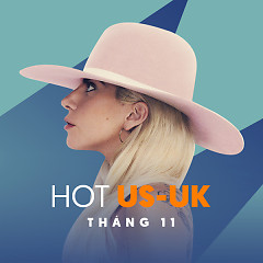 Nhạc Hot US-UK Tháng 11/2016