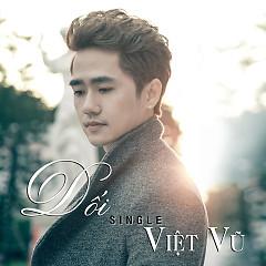 Dối (Single) - Việt Vũ