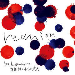 reunion - back number, Motohiro Hata, Takeshi Kobayashi