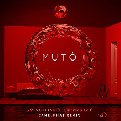Say Nothing (CamelPhat Remix) - MUTO