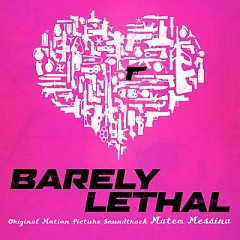 Barely Lethal OST