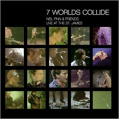 7 Worlds Collide - Live At The St. James (Pt.2) - Neil Finn,Friends