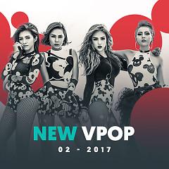 Nhạc Việt Mới Tháng 2/2017 - Various Artists
