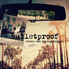 Bulletproof (Single)